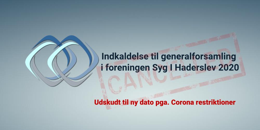 Syg i Haderslev | Indkaldelse til generalforsamling 2020_udskudt_blog