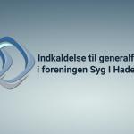 Syg i Haderslev | Indkaldelse til generalforsamling 2020 /UDSKUDT PÅ UBESTEMT TID)